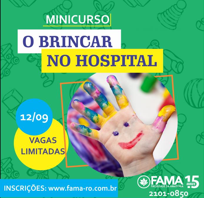 """Professora da FAMA oferta minicurso """"O Brincar no Hospital""""; participantes serão voluntários no HR"""
