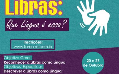 """FAMA oferece minicurso """"Libras: Que Língua é essa?"""""""