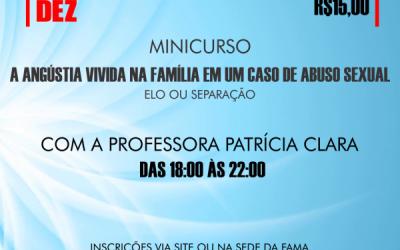 """FAMA oferece minicurso """"A Angústia Vivida na Família em um caso de Abuso Sexual: Elo ou Separação"""""""