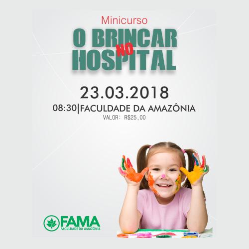 """FAMA oferece minicurso """"O Brincar no Hospital"""""""