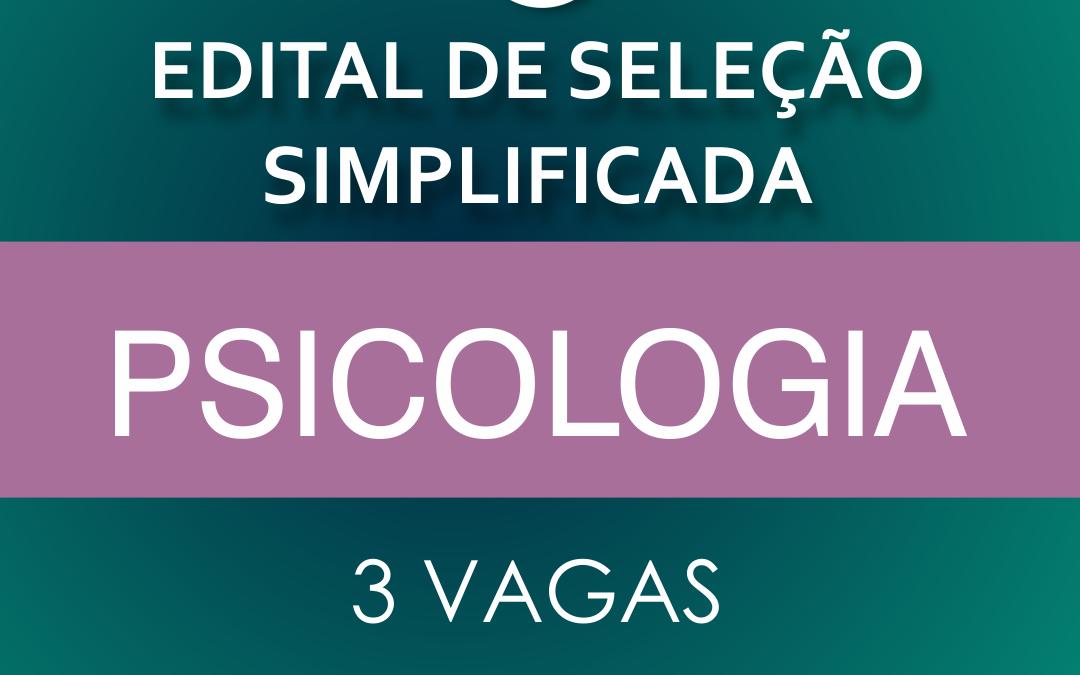 FAMA lança Edital de Seleção Simplificada para Psicologia; 3 vagas estão disponíveis