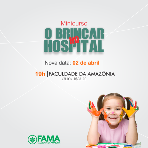 """AVISO: Data e horário de minicurso """"O Brincar no Hospital"""" são alterados"""