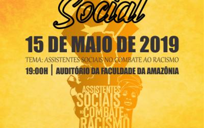 """""""Assistentes Sociais no combate ao Racismo"""" é tema de evento do curso de Serviço Social da FAMA"""