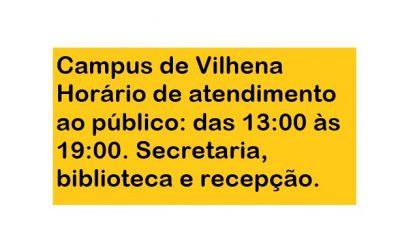 Horário de atendimento ao público no Campus de Vilhena